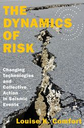 The Dynamics of RiskChanging Technologies and Collective Action in Seismic Events
