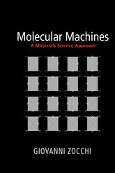 Molecular MachinesA Materials Science Approach