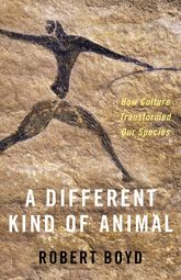 A Different Kind of AnimalHow Culture Transformed Our Species